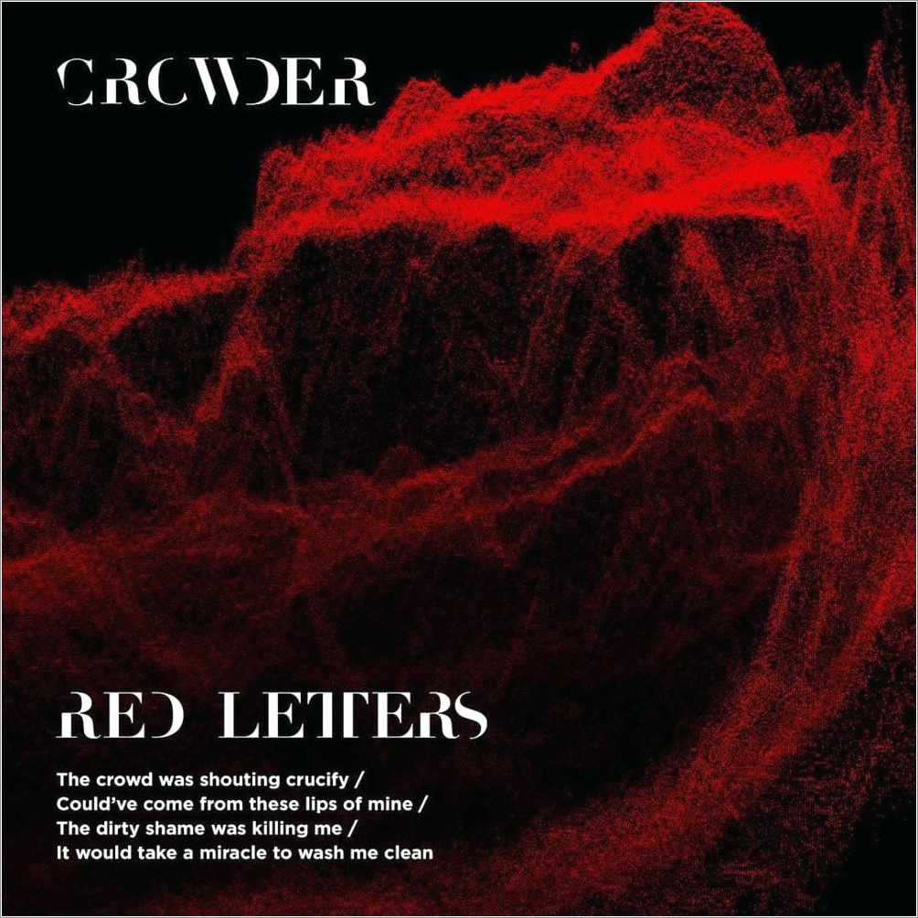 Crowder Red Letters Meaning