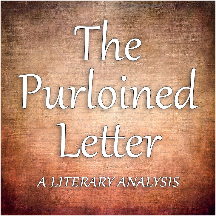 Edgar Allan Poe The Purloined Letter Analysis