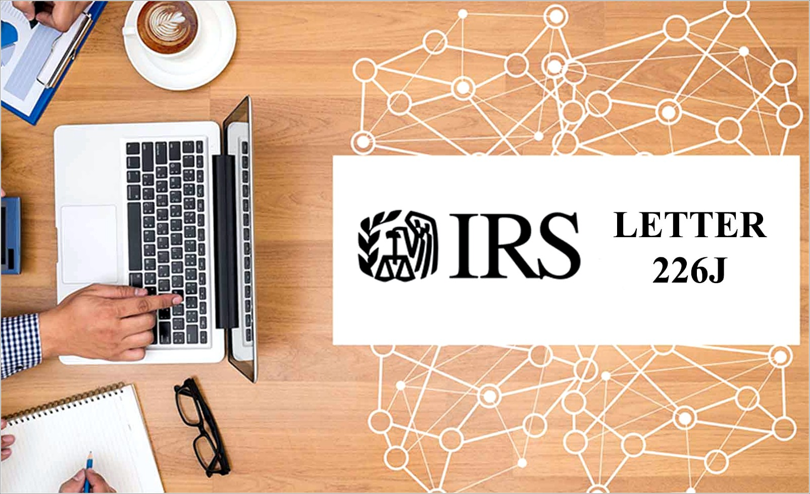 Irs Letter 226j Extension