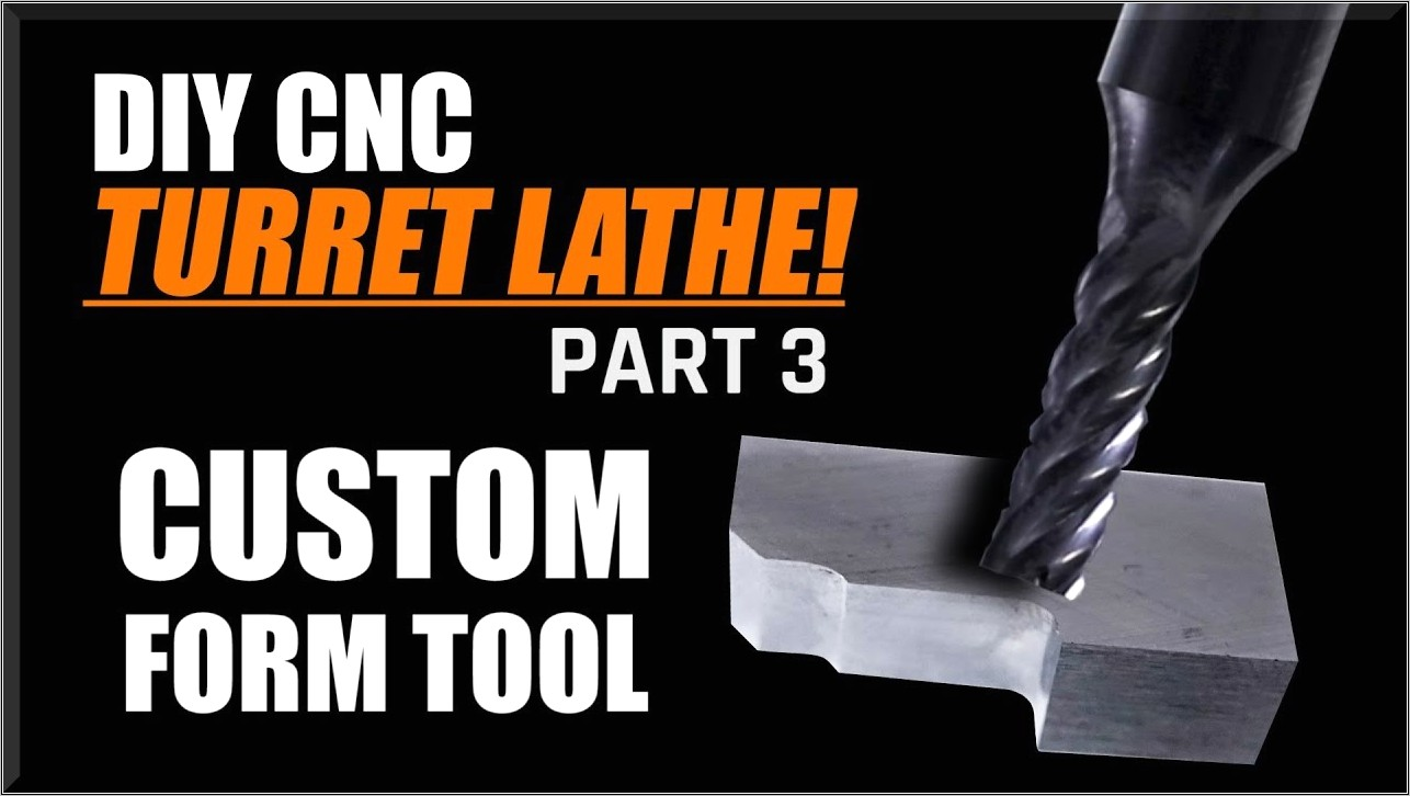 Custom Lathe Form Tools