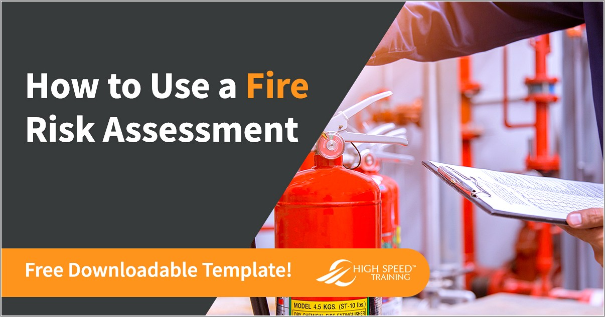 Fire Risk Assessment Template For Manufacturing