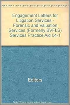 Forensic Valuation Services Engagement Letters