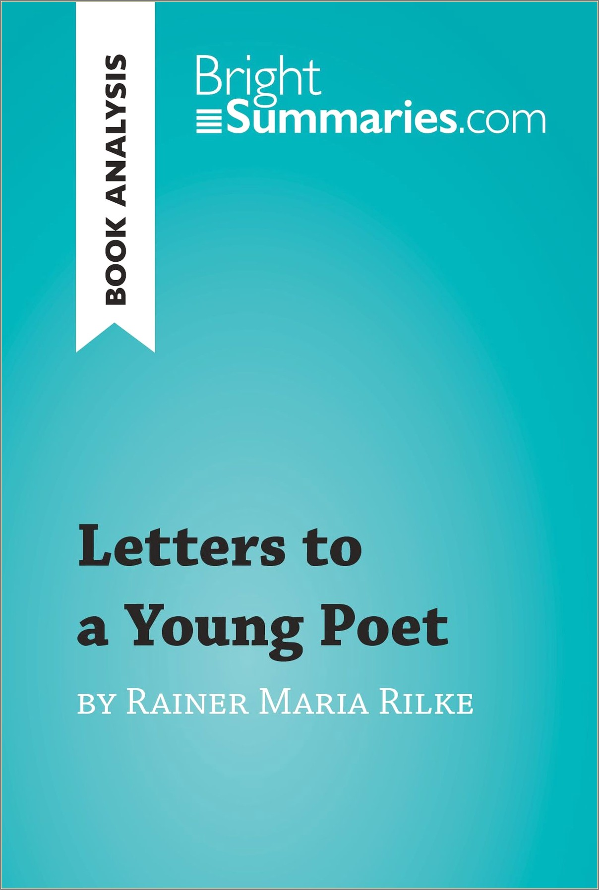 Rilke Letters To A Young Poet Analysis