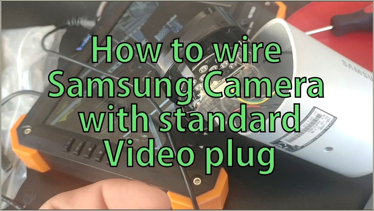 Samsung Security Camera Wiring Diagram